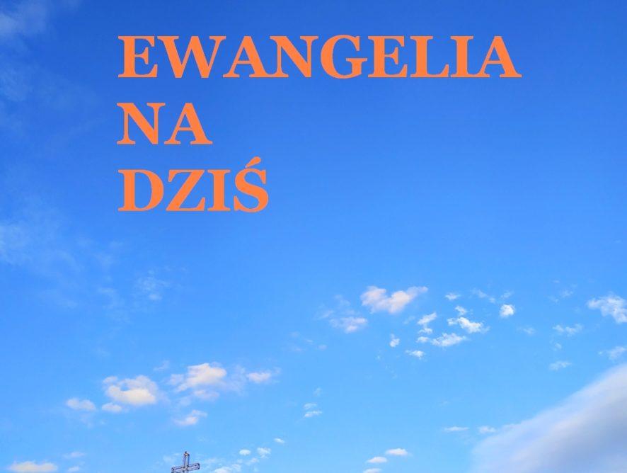 EWANGELIA 22 LUTEGO 2020 + komentarz