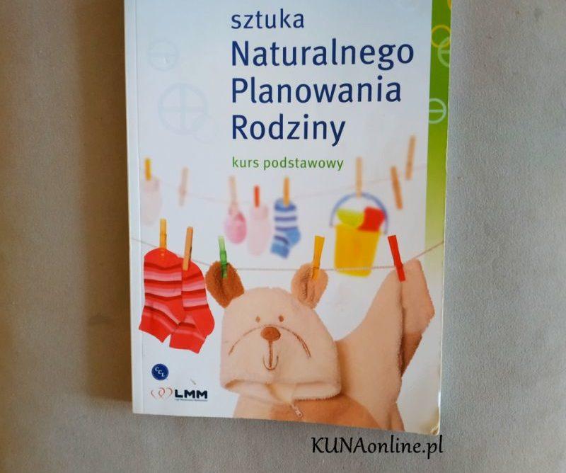 Recenzja książki Sztuka Naturalnego Planowania Rodziny