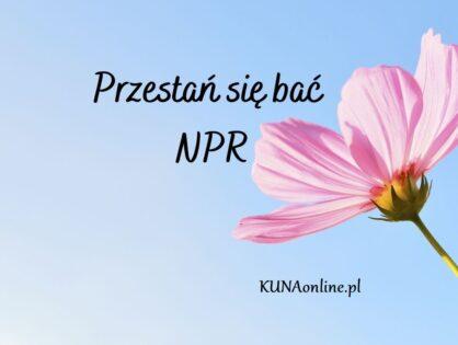 Przestań się bać NPR